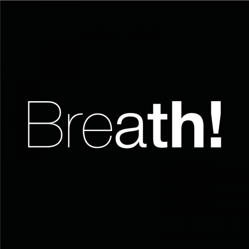 Breath!